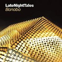 Late Night Tales: Bonobo (Vinyl) [Importado]