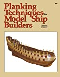 Planking Techniques for Model Ship Builders, Donald Dressel, 0830628681
