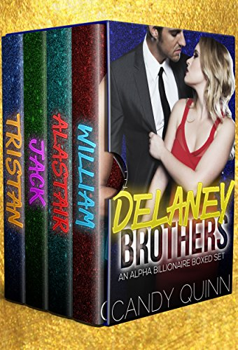 - The Delaney Brothers: An Alpha Billionaire Romance Boxed Set
