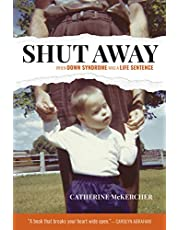 Shut Away: When Down Syndrome Was a Life Sentence