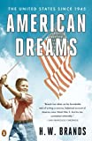 American Dreams, H. W. Brands, 0143119559