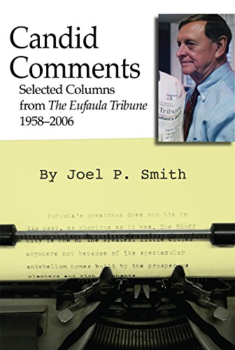 Candid Comments: Selected Columns from the Eufaula Tribune, 1958-2006
