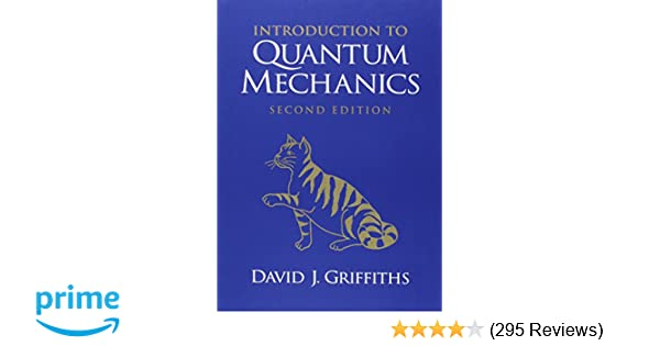 Introduction to quantum mechanics 2nd edition david j griffiths introduction to quantum mechanics 2nd edition david j griffiths 9780131118928 amazon books fandeluxe Images