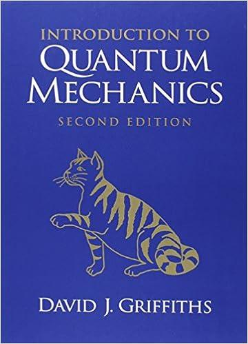 Introduction to Quantum Mechanics (2nd Edition): David J