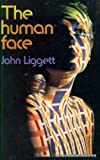 The Human Face, John Liggett, 0094581703