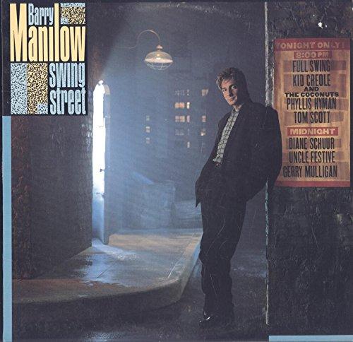 Barry Manilow: Swing Street LP VG++/NM Canada Arista AL 8527 with lyric ()