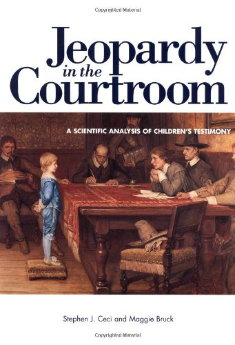 Jeopardy in the Courtroom: A Scientific Analysis of Children
