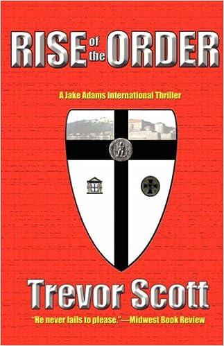 Kindle e-books nuevo lanzamientoRise of the Order (Jake Adams International Thriller Series #5) (Spanish Edition) PDF PDB by Trevor Scott