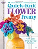 Qiuck-Knit Flower Frenzy, Annie's, 1592174647