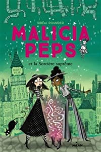 "Afficher ""Malicia Peps n° 1 Malicia Peps et la sorcière suprême"""