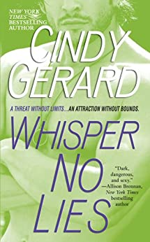Whisper No Lies (Black Ops Book 3) by [Gerard, Cindy]