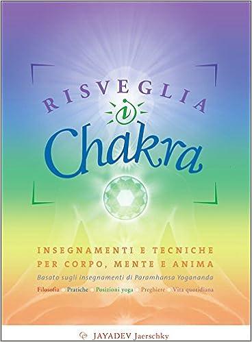 Risveglia i chakra (Yoga): Amazon.es: Jayadev Jaerschky ...