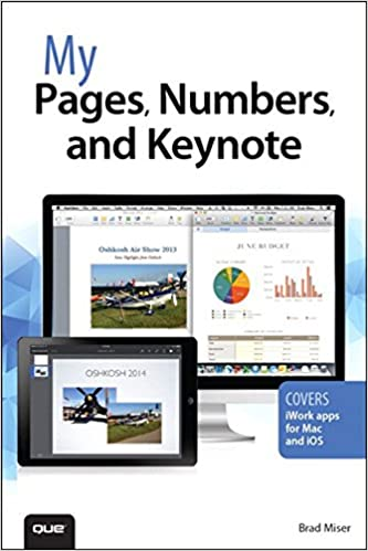 My Pages, Numbers, and Keynote (for Mac and iOS) (My   ) 1