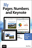 My Pages, Numbers, and Keynote (for Mac and iOS) (My...)