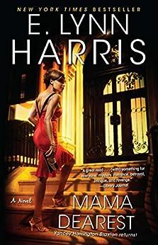 Mama Dearest by [Harris, E. Lynn]