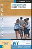 Surrendering to Christ Together, Brett Eastman and Dee Eastman, 0310249821