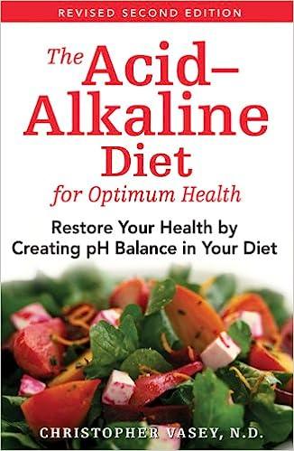 The acid alkaline diet for optimum health restore your health by the acid alkaline diet for optimum health restore your health by creating ph balance in your diet christopher vasey jon graham 8601200654219 forumfinder Gallery