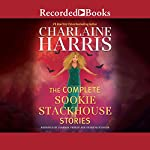The Complete Sookie Stackhouse Stories | Charlaine Harris