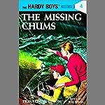 The Missing Chums: Hardy Boys 4 | Franklin Dixon