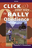 Click Your Way to Rally Obedience, Revised