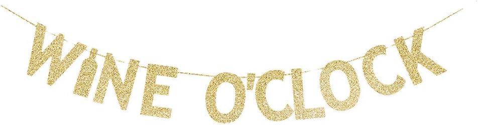 Wine O'clock Gold Gliter Paper Banner, Valentine's Day/Wine Party/Wedding/Engagement/Dance/Fiesta Party Decors