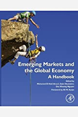 Emerging Markets and the Global Economy: A Handbook Kindle Edition