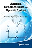 img - for Automata, Formal Languages and Algebraic Systems book / textbook / text book