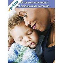 Canción de cuna para madre y bebé: canciones para acostarse