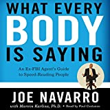 by Joe Navarro (Author), Marvin Karlins (Author), Paul Costanzo (Narrator), HarperAudio (Publisher) (1291)  Buy new: $23.95$22.95 193 used & newfrom$16.95