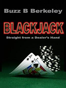 Blackjack Buzz (Buzz B Berkeley on Gambling Book 7) by [Berkeley, Buzz B]
