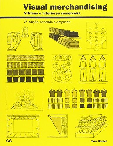 Visual Merchandising. Vitrinas e Interiores Comerciais