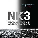NK3 | Michael Tolkin
