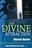 The Divine Attraction, Warren Hunter, 0768427134