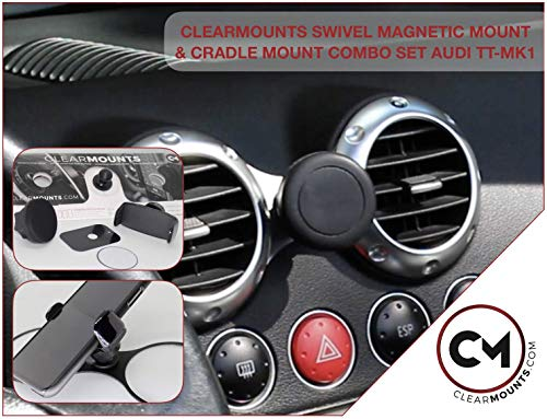 CLEARMOUNTS Audi Phone Holder - Designed for: 2000-2006 Audi TT - 360 Degree Swivel Magnetic Mounts & Cradle Mount Combo