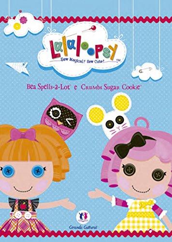 Lalaloopsy: Bea Spells-A e Crumbs Sugar Cookie