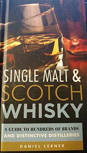 Scotch Whisky Distilleries (Single Malt & Scotch Whiskey: a Guide to Hundreds of Brands & Distinctive Distilleries)