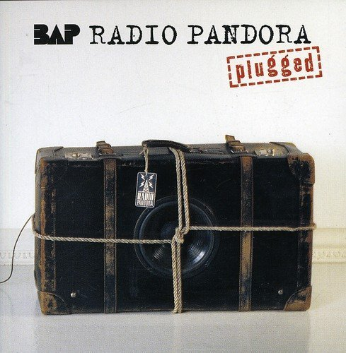 Bap - Radio Pandora (Plugged) By Bap - Zortam Music