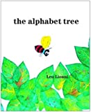 img - for The Alphabet Tree by Lionni, Leo (1968) Hardcover book / textbook / text book