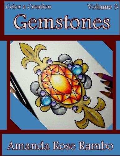 Color a Creation Gemstones: Volume 3 [Amanda Rose Rambo] (Tapa Blanda)