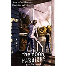 The N00b Warriors: The Graphic Novel (Volume One)