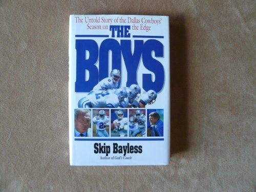 The Boys First Edition By Bayless  Skip  1993  Hardcover