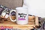 World Best Sister - Gifts for sister - Tea Cups Coffee Mug, Islamic weeding gift, Best wish mug printed sister Mugs