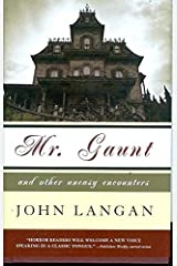 Mr. Gaunt and Other Uneasy Encounters Hardcover