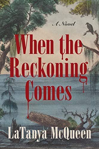 Book Cover: When the Reckoning Comes: A Novel