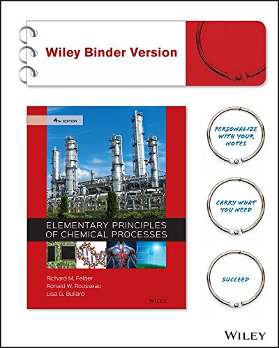 Elementary Principles Of Chemical Processes 4E Binder Ready Version   Wileyplus Registration Card  Wiley Plus Products