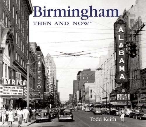 Birmingham Then and Now (Then & Now Thunder Bay)