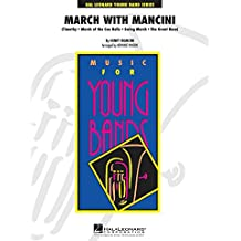 Hal Leonard March With Mancini - Young Concert Band Series Level 3