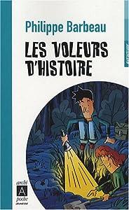 """Afficher """"Les voleurs d'histoire"""""""