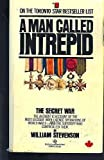 A Man Called Intrepid, William Stevenson, 0345293525