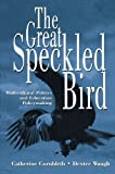img - for The Great Speckled Bird: Multicultural Politics and Education Policymaking by Catherine Cornbleth (1995-05-01) book / textbook / text book